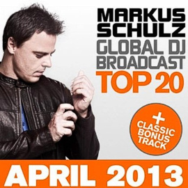 Global DJ Broadcast Top 20: April 2013