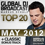 Global DJ Broadcast Top20: May 2012
