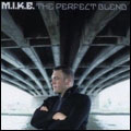 M.I.K.E. - The perfect blend