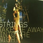 Cover: 4 Strings - Take me away (Into the night)