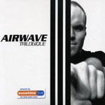Airwave - Trilogique