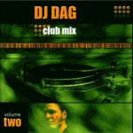 Cover: Club Mix - Volume 2 - mixed by DJ Dag [Mix-CD]