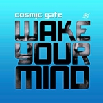 Cover: Cosmic Gate - Wake your mind [Album]