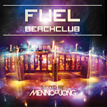 Cover: Fuel Beachclub - mixed by Menno de Jong [Mix-Compilation]