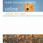 Cover: Mark Norman pres. Celine - Colour my eyes