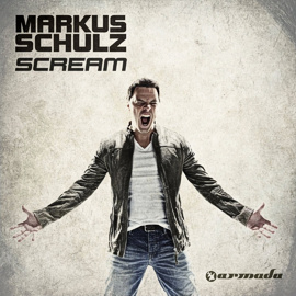 Markus Schulz - Scream [Album]