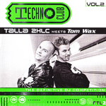 Cover: Technoclub Vol.2 - Talla 2XLC meets Tom Wax [Mix-CD]