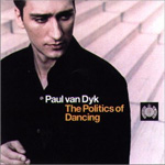 Cover: The Politics of Dancing - mixed by Paul van Dyk [Mix-CD]